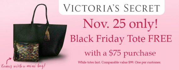 The incredibly popular Victoria's Secret Black Friday Tote will be available in the Victoria's Secret Black Friday starting 6pm EST online and in stores.